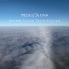 Nieuwe Single Prescilla Una : Better Place Than Heaven !