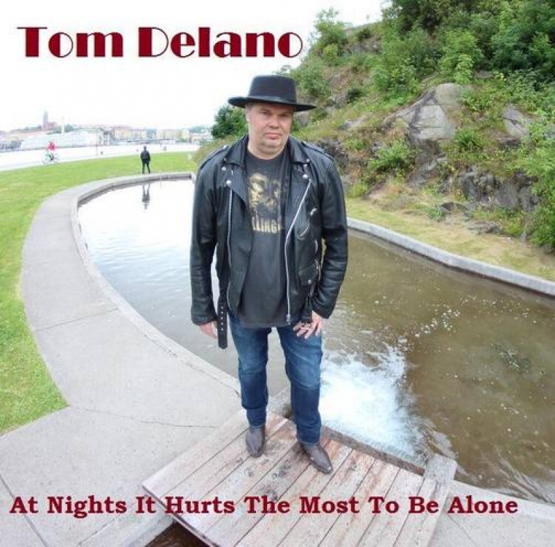 Nieuwe Single Tom Delano :  At Nights It Hurts The Most To Be Alone