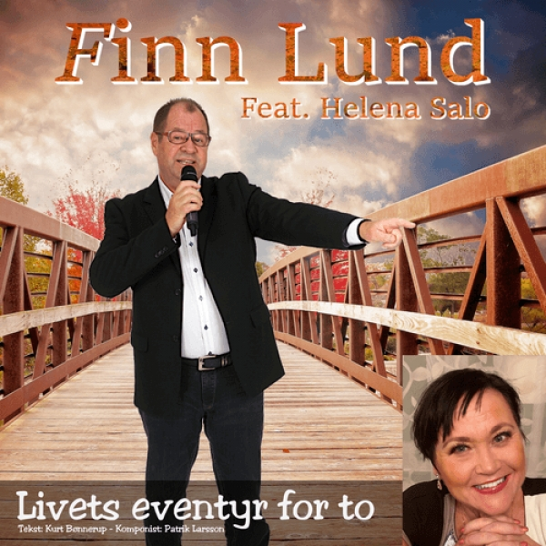Nieuwe Single Finn Lund & Helena Salo : Livets eventyr for to !