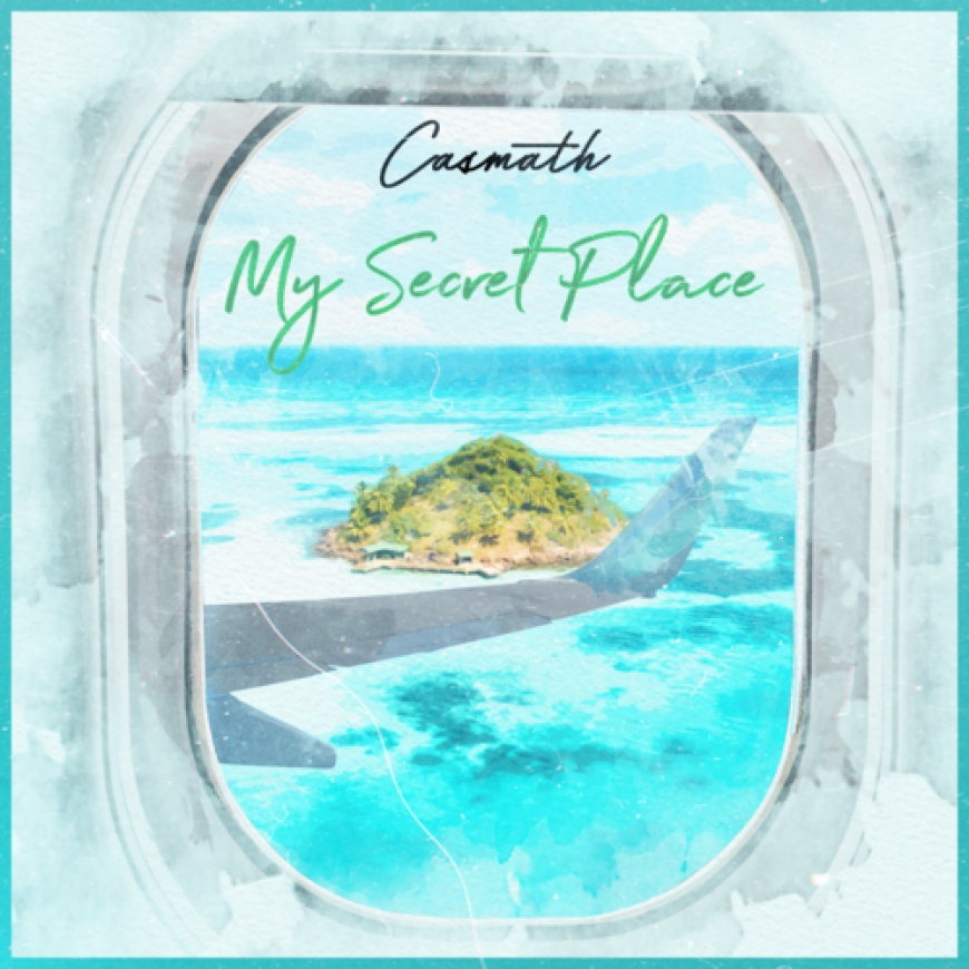 Nieuwe Single Casmath : My Secret Place !