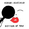 Nieuwe Single Kokab & Beatchild : Bottom Of You !