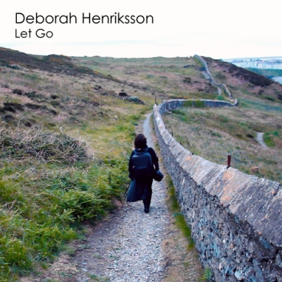 Nieuwe Single Deborah Henriksson : Let Go !