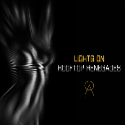 Nieuwe Single Rooftop Renegades : Lights On !
