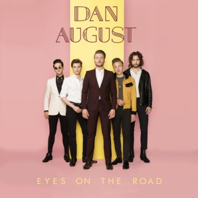 Nieuwe Single Dan August : Eyes On The Road !